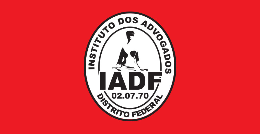 ​Nota do Presidente do Instituto dos Advogados do Distrito Federal